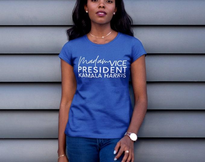 Madam Vice President Kamala Harris T-Shirt