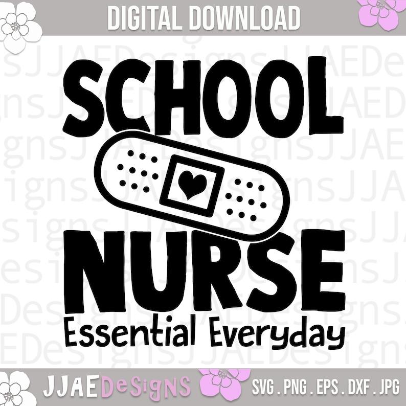 dxf png jpg Essential svg Nurse svg Back to School Nurse life svg Cut File,Digital Download School Nurse shirt svg School Nurse svg