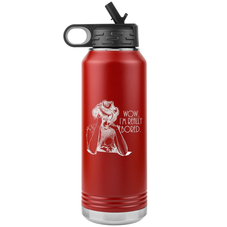 Wow I/'m eeally Bored water bottle stainless steel 32 oz tumbler