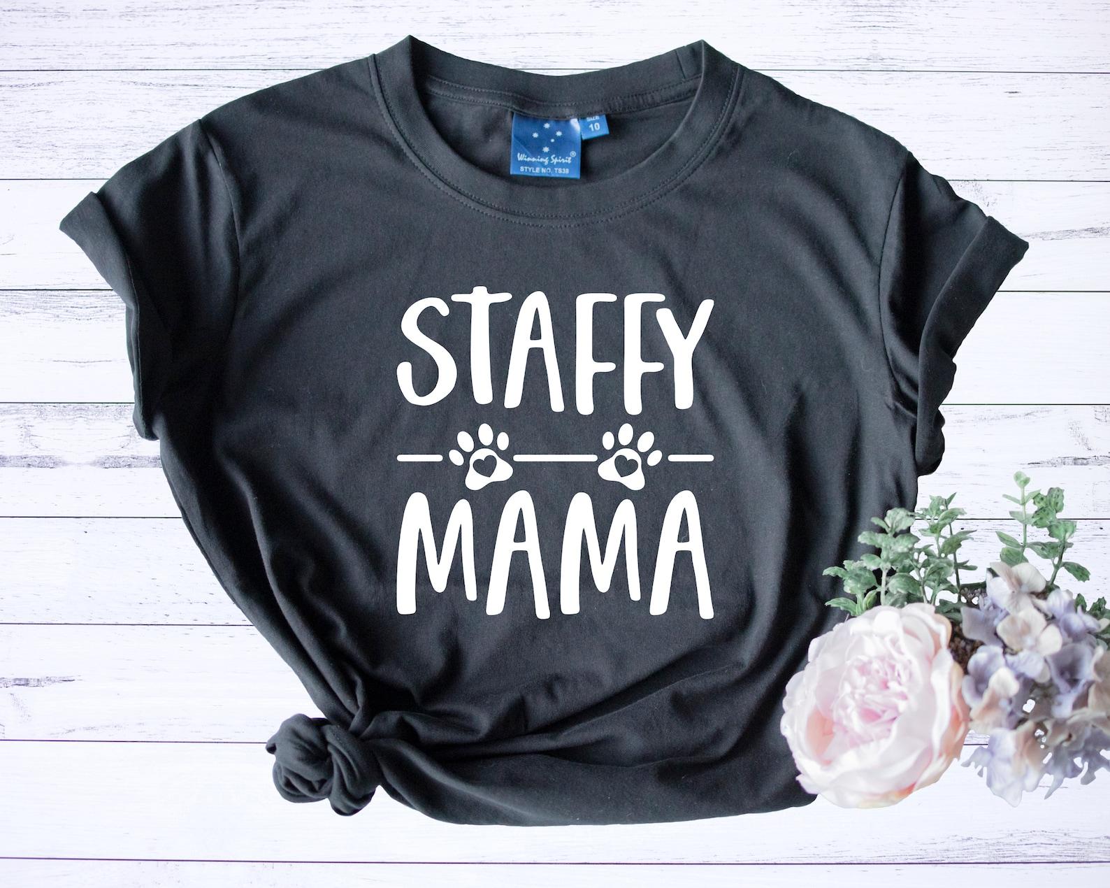 Staffy Mama Shirt
