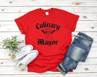 cooks or grill masters great shirts for the foodie Culinary Mayor Unisex t-shirts chef