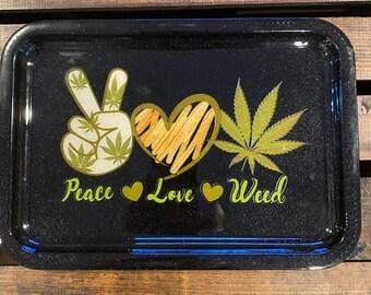 Peace Love and Weed rolling tray   side tray   cannabis   jewelry tray   marijuana   paraphernalia