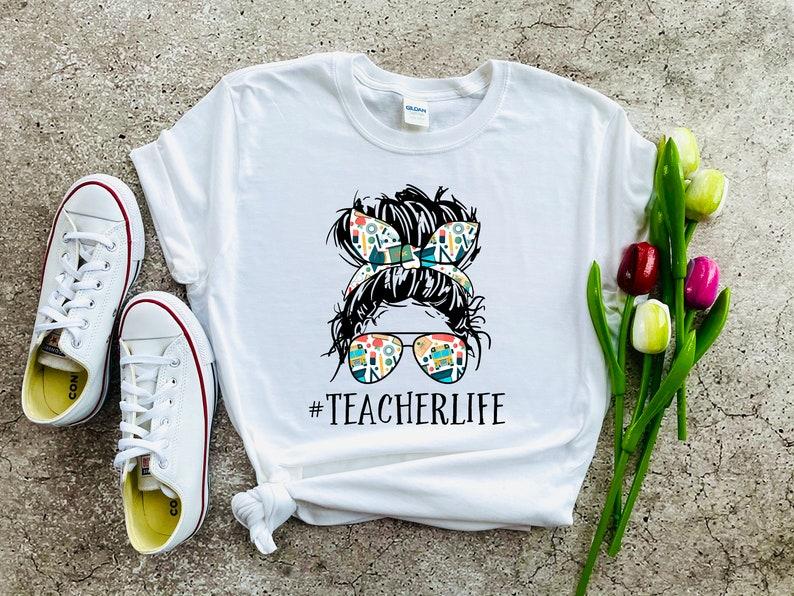 Teacher Life Shirt  Teachers Outfit Teacher Gift Shirt image 0