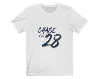 Chase for 28 T-Shirt