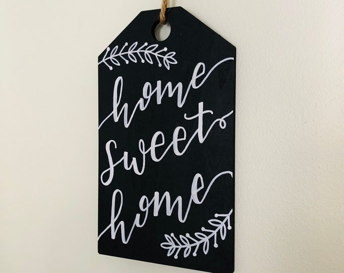 Home Sweet Home Hanging Chalkboard Sign