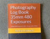 Photography Log Book 35mm 480 Exposures: 35mm 480 Exposures (20 x 24 exp. rolls of film). Paperback - 48 pages. 15.24 x 22.86 cm