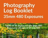 Photography Log Booklet 35mm 480 Exposures: 35mm Tables of 6 exposures. 70 pages. 12.7 x 20.32 cm