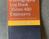 Photography Log Book 35mm 480 Exposures: 35mm 480 Exposures (20 x 24 exp. rolls of film)