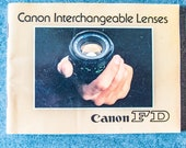 Canon Interchangeable Lenses. Canon FD. Instruction Manual.