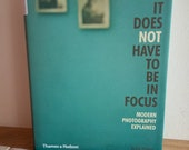 Why It Does Not Have To Be In Focus: Modern Photography Explained  by Jackie Higgins | Free UK Postage