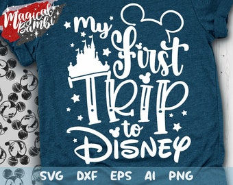 My First Trip to Disney Svg, Disney Trip Svg, Disney Vacation Svg, Disney Hand Lettered Svg, Disney Cut File Svg, Dxf, Eps, Png