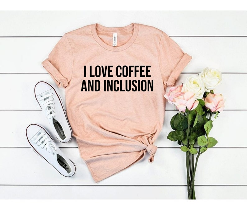 I love coffee and inclusion image 0