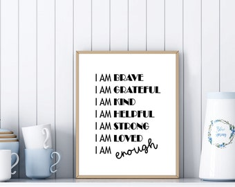 I am brave Printable Art 8x10/16x20/24x30inch Black, Motivational Quote Poster, Typography Art, Printable Wall Art, Inspirational Art