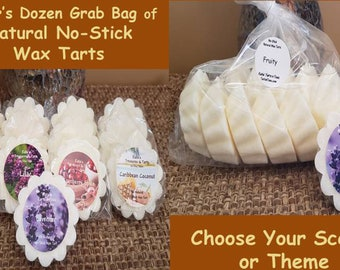 Grab Bag Baker's Dozen 13 No-Stick Natural Wax Tarts Melts, Choose Scent Theme or Custom: 6 Scents, & Free 13th wrapped tart scent. Strong!