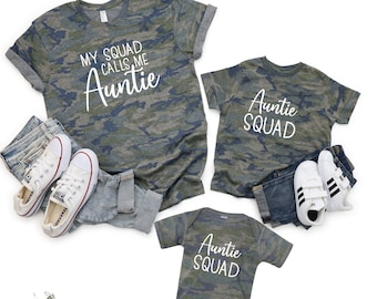 My Squad Calls Me Auntie, Matching Camo Shirts, Matching Auntie and Nephew Shirt, Aunt and Niece Shirt, Auntie Shirt, Gift for Aunt