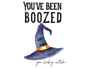 You've Been BOOZED Printable Collection We've Been Boozed DIY - Booze - Boozing - Youve been boozed printables