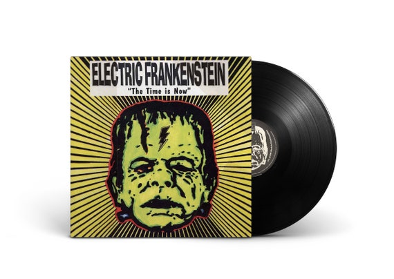ELECTRIC FRANKENSTEIN - The Time Is Now LP 1995