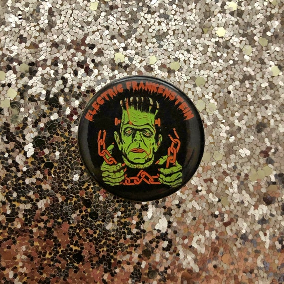 "ELECTRIC FRANKENSTEIN 1.25"" Halloween Frank Button"