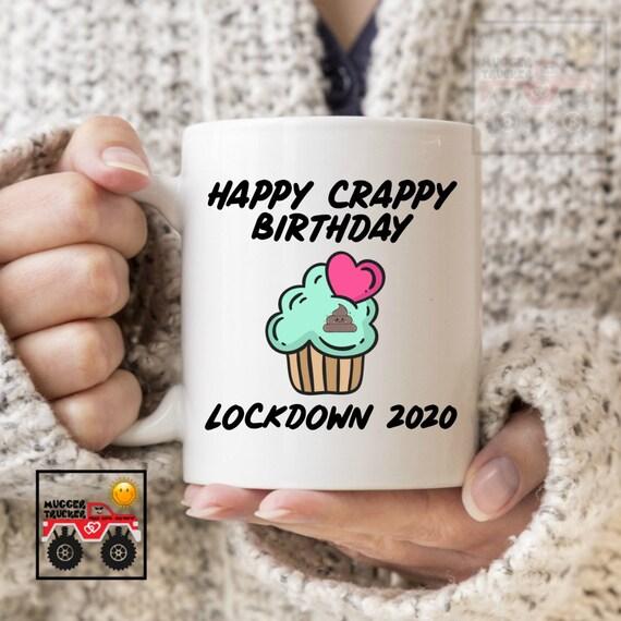 Happy Crappy Birthday Funny Birthday Mug Best Friend Gift Etsy