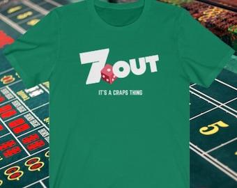 7 Out Craps Shirt