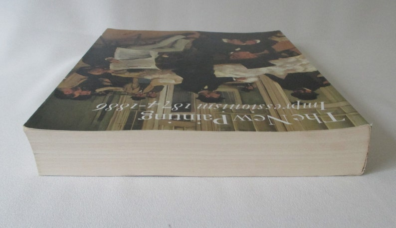 Ticket Stub /& Exhibit Catalog The New Painting Impressionism 1874-1886 ~ DeYoung Museum ~ SF 1986