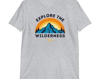 Explore the Wilderness - Mountain - Hiking T-shirt