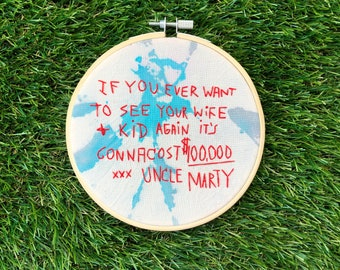 """Problem Child Movie Embroidery - Uncle Marty Wall Ransom Note - Bowtie Killer 1990 - Funny Movie Art - Hand Dyed Fabric - 5.25"""" Hoop"""