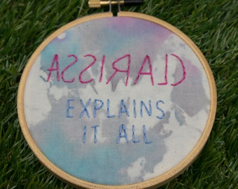 """Clarissa Explains It All Logo Embroidery - 90s TV Show Intro - Hand Dyed Fabric Stitched - 4"""" Hoop - Melissa Joan Hart - Retro Nickelodeon"""