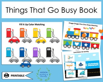 Things That Go Busy Book, Cars Trucks Vehicles Toddler Printable Busy Book, File Folder Game, Learning Binder, Early Learning Worksheets