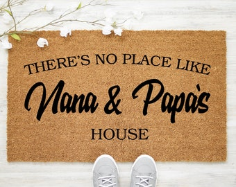 Nana and Papa's House, Grandparents Doormat, Gift for Grandparents, Nana Papa Gift, Personalized Doormat, There's No Place Like - Item 817