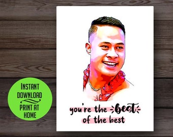 90 Day Fiance card, 90 Day Asuelu, printable card, Asuelu best of the best, funny friendship card, birthday card, love anniversary card