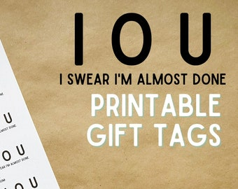 Knitting IOU I Swear I'm Almost Done Gift Tags, Printable Gift Tag, Digital Download for Knitters and Crocheters