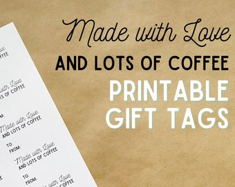 Made with Love & Lots of Coffee Gift Tags, Digital Download for Knitters and Crocheters