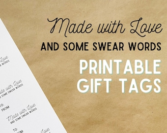 Made with Love & Some Swear Words Gift Tags, Printable Gift Tag, Digital Download for Knitters and Crocheters
