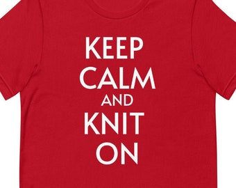 Keep Calm and Knit On Short-Sleeve Unisex T-Shirt
