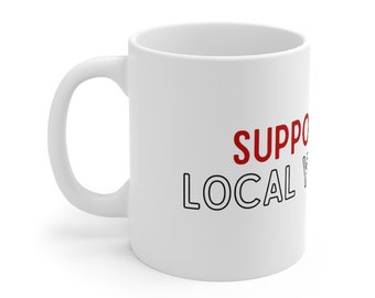 Support Your Local Yarn Store Mug 11oz