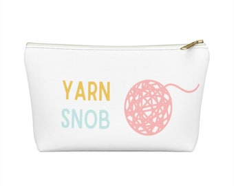 Yarn Snob Accessory Pouch w T-bottom