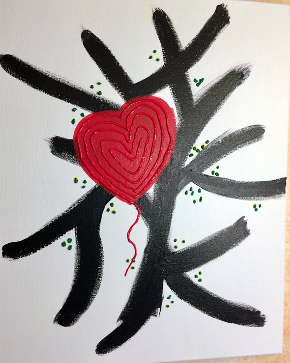 """You have my Heart 16""""x20"""""""