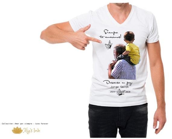 Siempre te amaremos Pullover personalizados Custom  white shirts  In loving Memory RIP Custom  white Tshirts