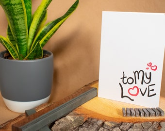 "To My Love 5""x7"" blank letterpress greeting card"