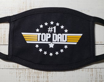 Washable Reusable Fashion- Face Mask-Father's Day-Top Dad-Best Dad-#1 Dad-Free Gift w/ Every Order