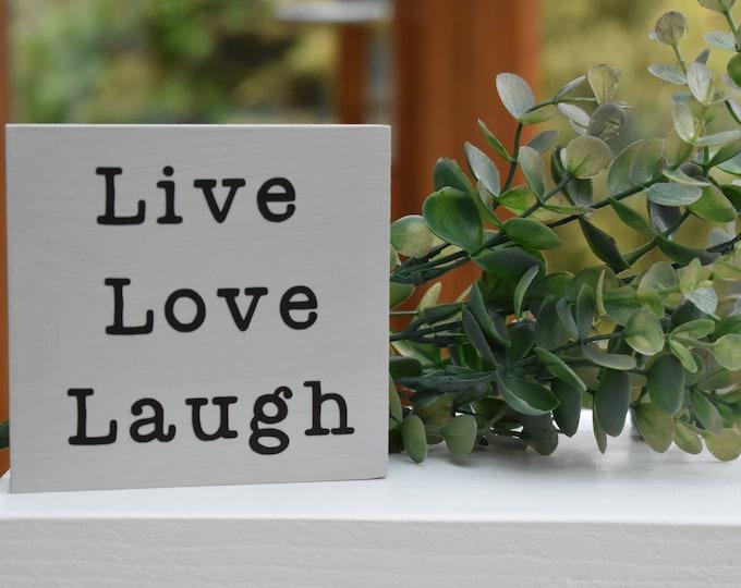Live Love Laugh mini painted sign, rustic wood sign, farmhouse shelf decor, grey decorative sign