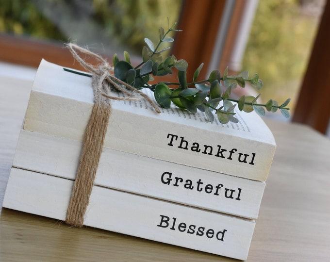 Thankful Grateful Blessed, farmhouse book stack, personalised decorative books, rustic shelf decor