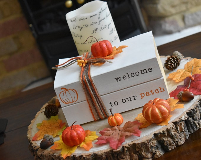 Welcome to our patch, painted decorative books, rustic autumn decor, stamped book stack, fall home decor, pumpkin decor, farmhouse gifts