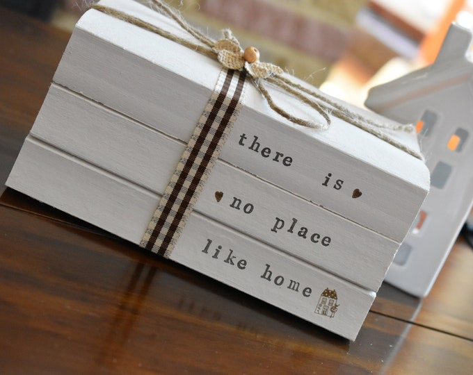 There's No Place Like Home Decorative Book Stack, Farmhouse Table Decor, Rustic Shelf Decor, Stamped Home Signs, Personalised Custom Gifts