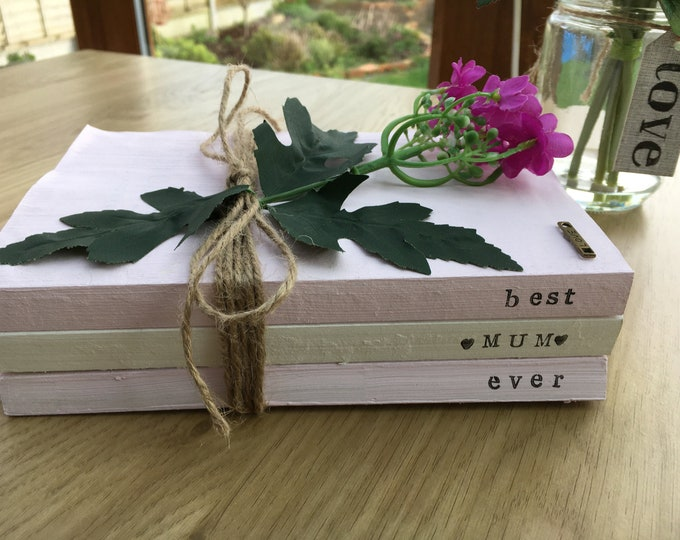 Best Mum Ever Stamped Decorative Book Stack Rustic Farmhouse Shabby Country Handpainted Personalised Mother's Day Birthday Home Decor Gift