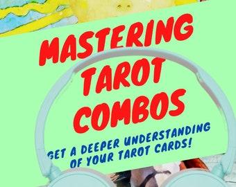 Mastering Tarot Combos Audiobook - 8 hours!