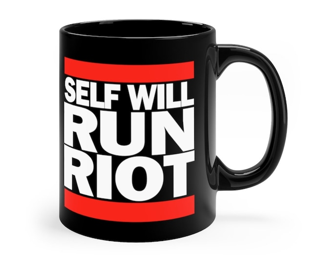 Self Will Run Riot 11oz Mug