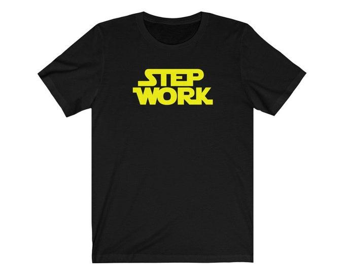 Step Work T-Shirt
