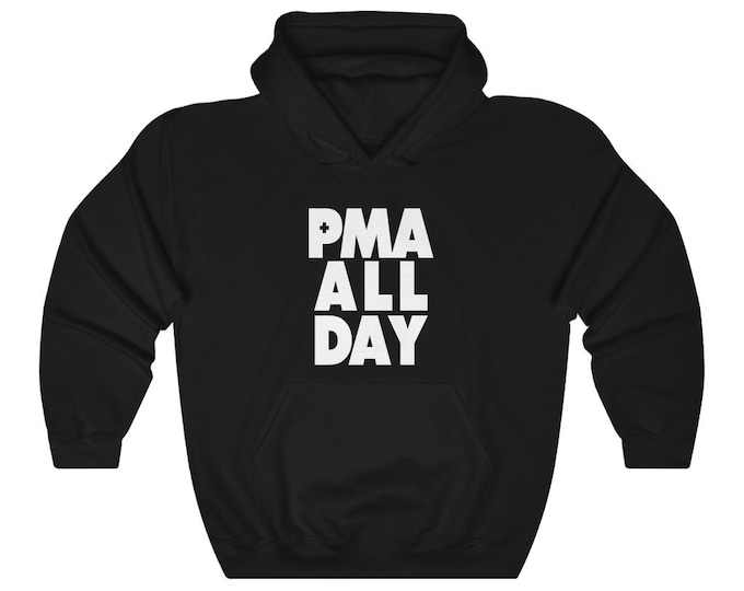 PMA All Day Hoodie